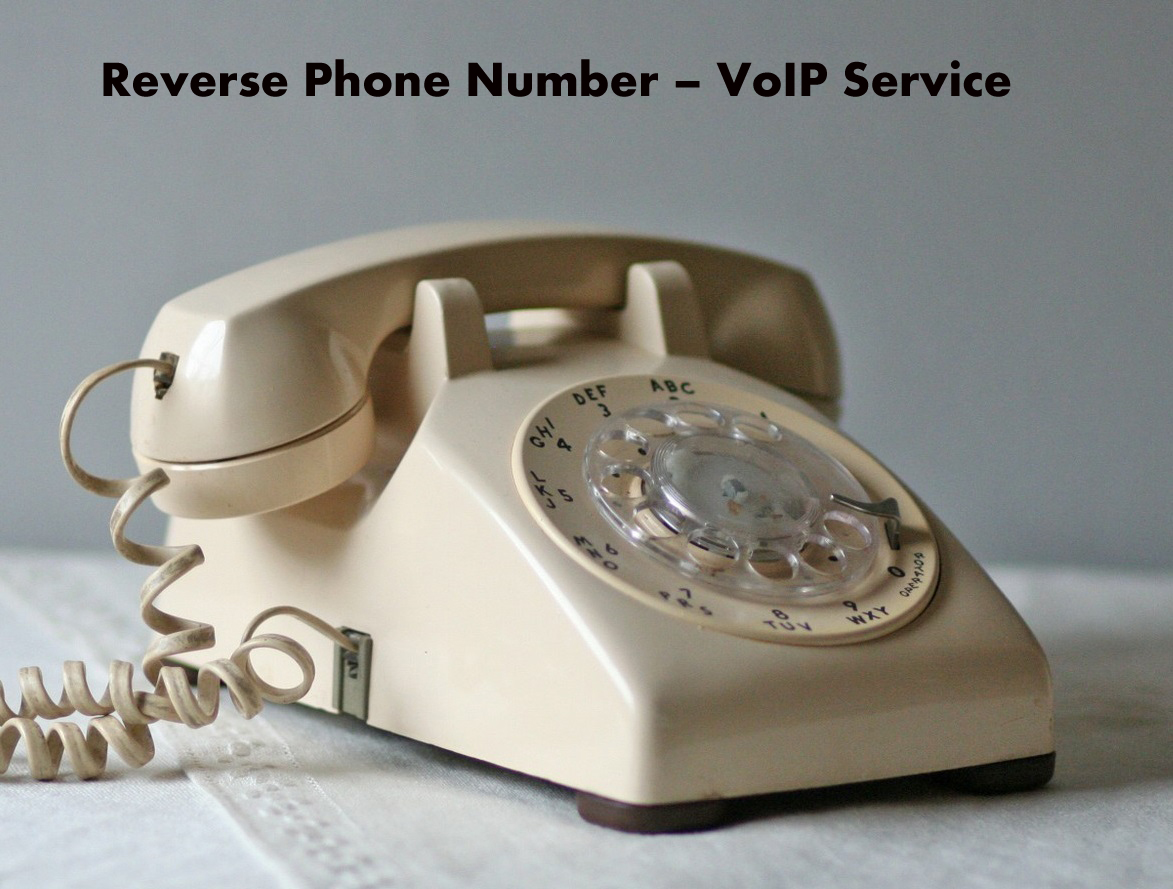 Reverse Phone Number - VoIP Service