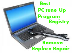 Best PC tune Up Program - Registry Remove Replace Repair