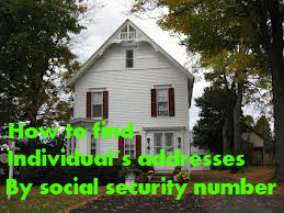 How to find individual's addresses by social security number (location search)