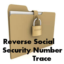 Reverse Social Security Number Trace