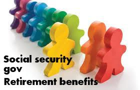 Social security gov retirement benefits