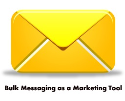 Bulk Messaging as a Marketing Tool