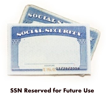 SSN Reserved for Future Use