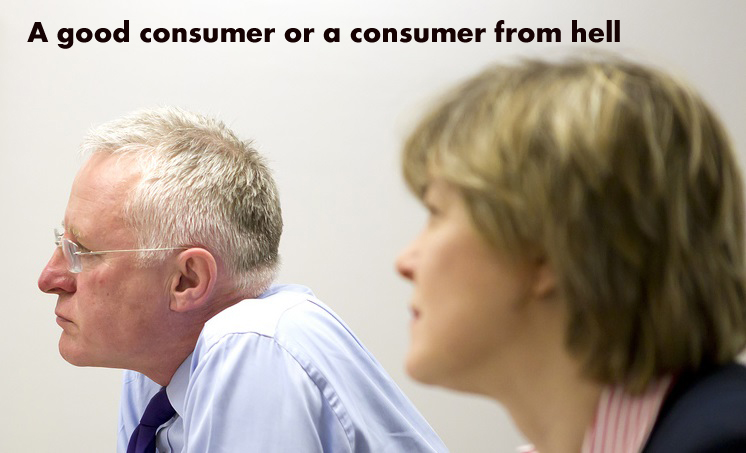 Are you a good consumer or a consumer from hell?