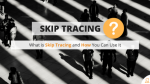 How to: Skip Tracing