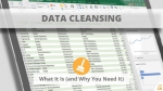 What is Data Cleansing? Why do I need it?