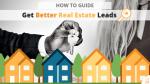 Get Better Real Estate Leads - Blog via Searchbug.com