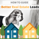 Get Better Real Estate Leads - Blog via Searchbug.com