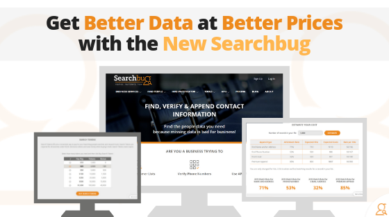 Get Better Data at Better Prices with the New Searchbug