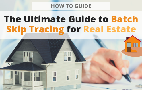 The Ultimate Guide to Batch Skip Tracing for Real Estate - Searchbug