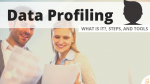 Data Profiling What is it, Steps, and Tools - Searchbug