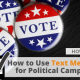 How to Use Text Messaging for Political Campaigns via Searchbug.com