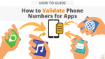 How to Validate Phone Numbers for Apps