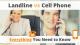 Landline vs Cell Phone – Everything You Need to Know via Searchbug.com