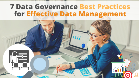 7 Data Governance Best Practices for Effective Data Management via Searchbug