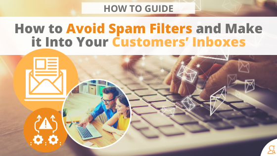 How to Avoid Spam Filters and Make it Into Your Customers' Inboxes via Searchbug.com