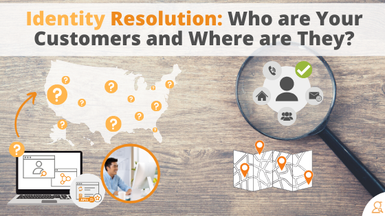 Identity Resolution Who are Your Customers and Where are They via Searchbug