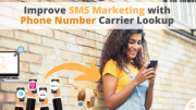 Improve SMS Marketing with Phone Number Carrier Lookup via Searchbug.com