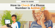 How-To Guide: How to Check if a Phone Number is Active
