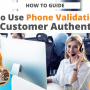 How to Use Phone Validation for Strong Customer Authentication via Searchbug
