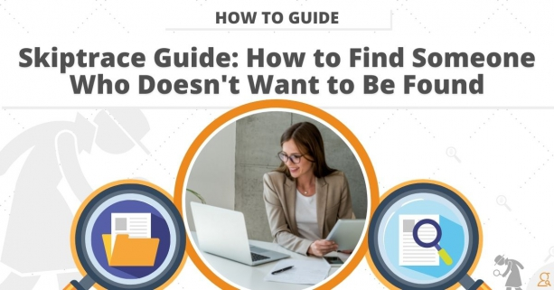 Skiptrace Guide: How to Find Someone Who Doesnt Want to Be Found
