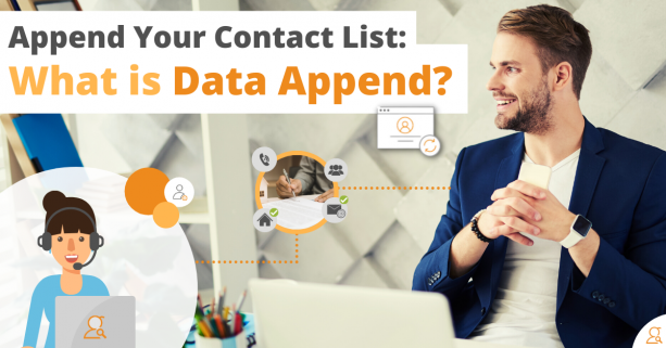Append Your Contact List: What is Data Append? via Searchbug.com